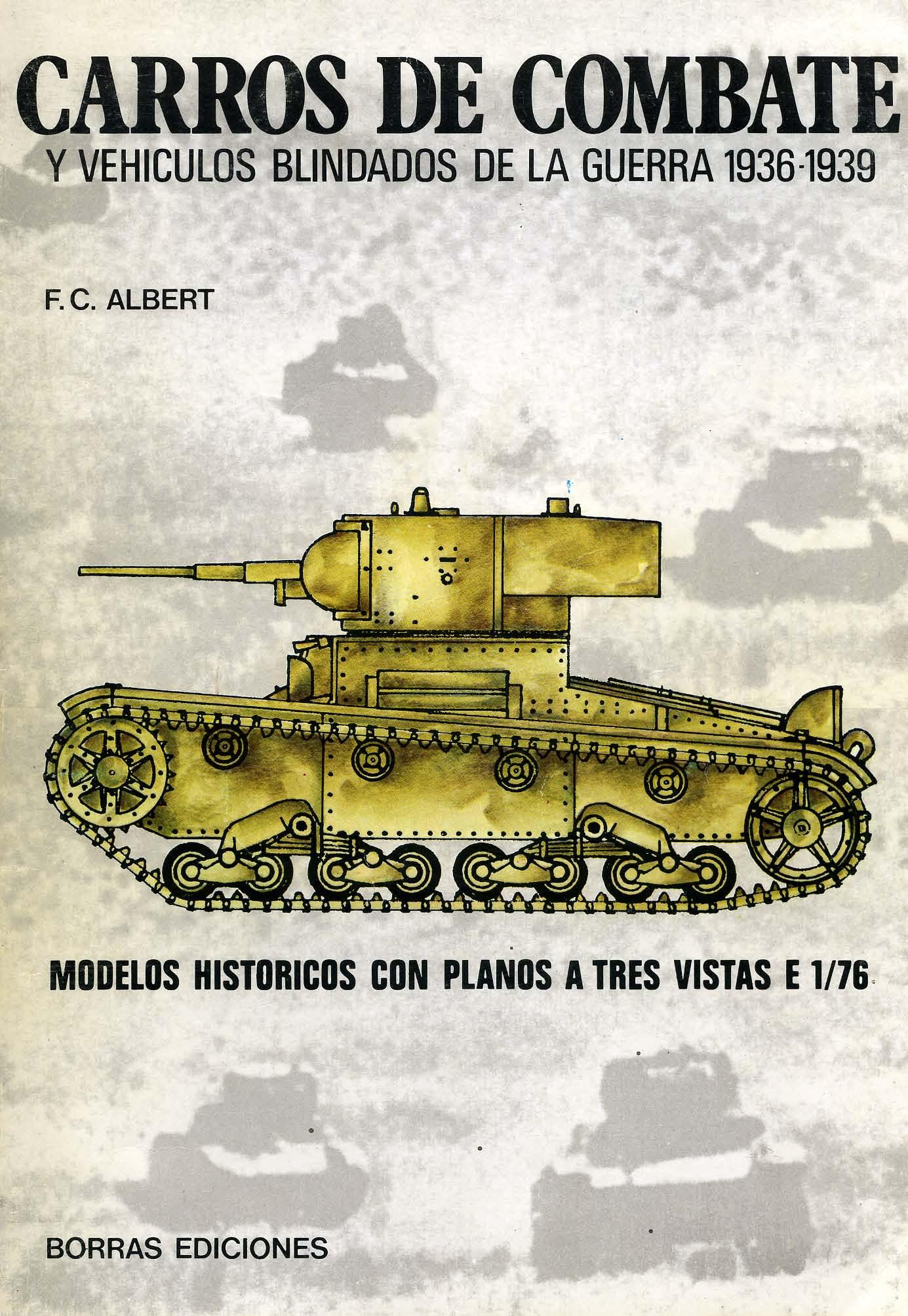 Carros De Combate Y Vehiculos Blindados De La Guerra 1936 1939 [F.C.Albert 1980]_Страница_001.jpg